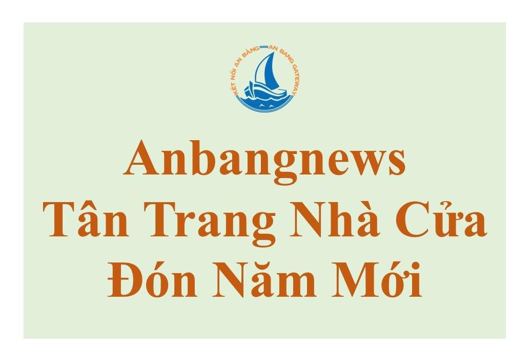 Anbangnews Tân Trang Nhà Cửa – Đón Năm Mới