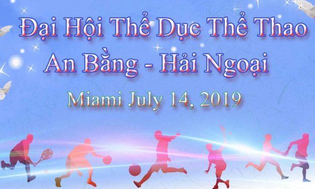 CHƯƠNG TRÌNH THỂ DỤC THỂ THAO HỘI NGỘ AN BẰNG HẢI NGOẠI TẠI MIAMI 7/14/2019.