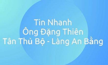Tin: Ông Đặng Thiên – Tân Thủ Bộ Làng An Bằng Nhiệm Kỳ 2021 – 2024